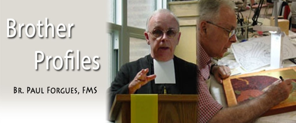 Brother-Profiles-Br-Paul-Forgues